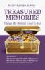 Treasured Memories by Patsy Turner-Ruffin