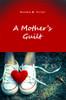 A Mother's Guilt - eBook