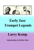 Early Jazz Trumpet Legends  - eBook