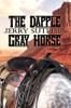 The Dapple Gray Horse - eBook