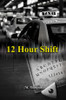 12 Hour Shift - eBook