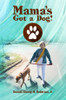 Mama's Got a Dog! - eBook
