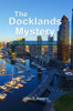 The Docklands Mystery