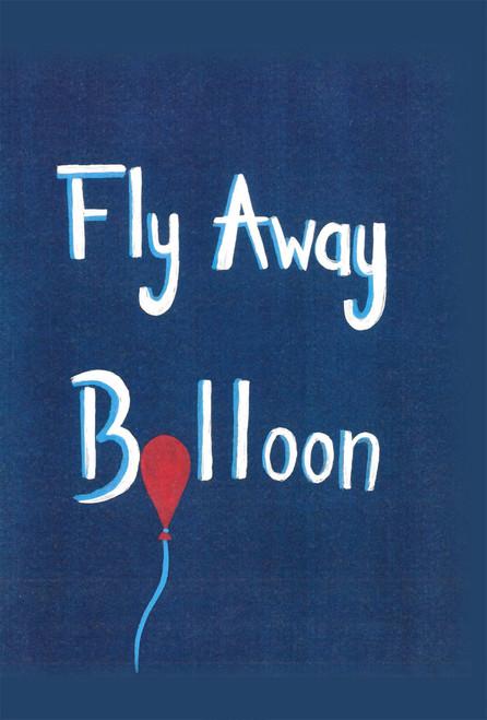 Fly Away Balloon - eBook