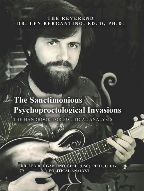 Sanctimonious Psychoproctological Invasion