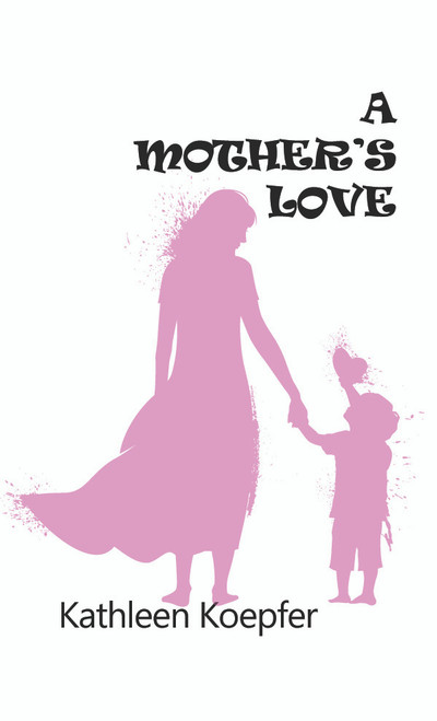 A Mother's Love - eBook