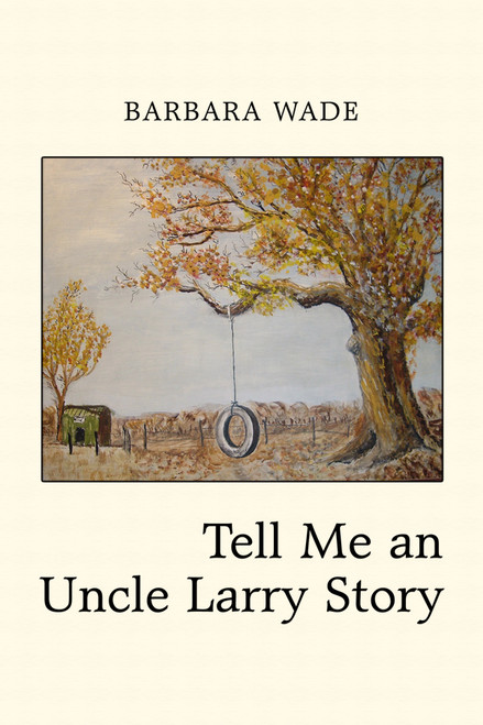 Tell Me an Uncle Larry Story