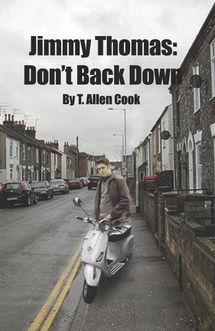 Jimmy Thomas: Don't Back Down