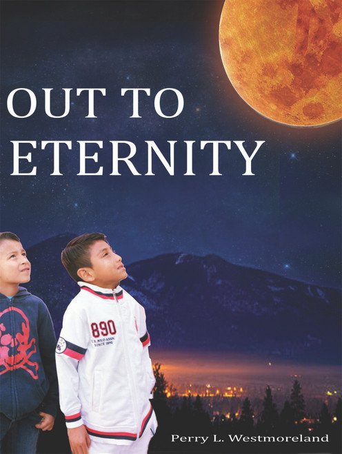 Out to Eternity - eBook