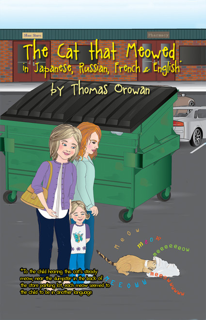 The Cat that Meowed in Japanese, Russian, French & English -eBook
