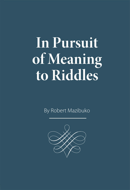 In Pursuit of Meaning to Riddles - eBook
