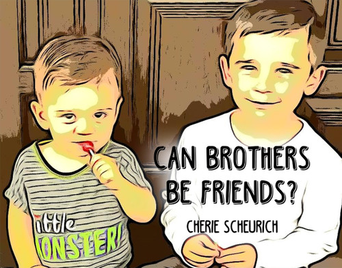 Can Brothers Be Friends? - eBook