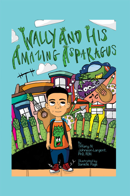 Wally and His Amazing Asparagus