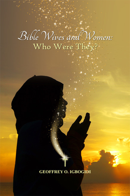Bible Wives and Women: Who Where They?