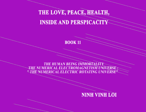 The Love, Peace, Health, Inside and Perspicacity  Book 11