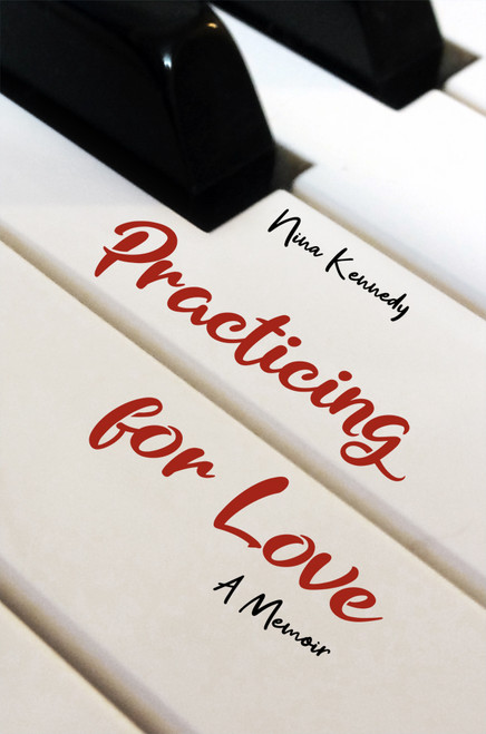 Practicing for Love: A Memoir