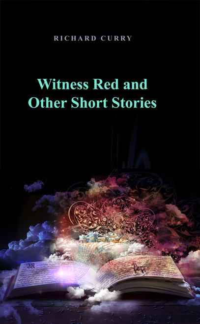 Witness Red and Other Short Stories - eBook
