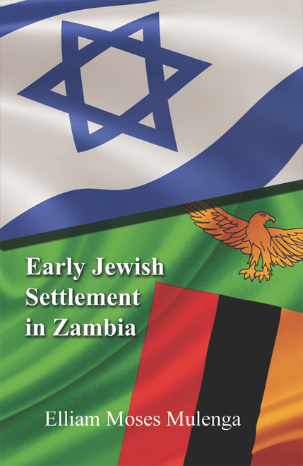Early Jewish Settlement in Zambia