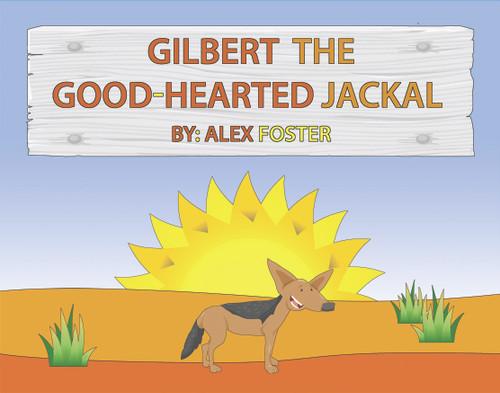 Gilbert the Good-Hearted Jackal - eBook