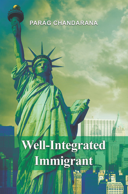 Well-Integrated Immigrant