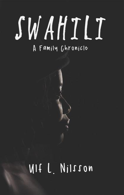Swahili: A Family Chronicle - eBook