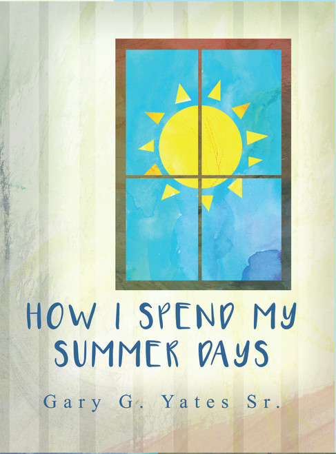 How I Spend My Summer Days - eBook