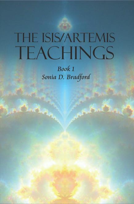 The Isis/Artemis Teachings: Book 1 - eBook