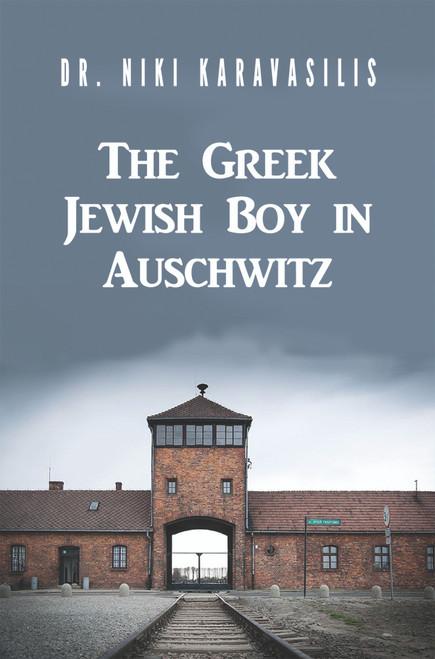 The Greek Jewish Boy in Auschwitz - eBook