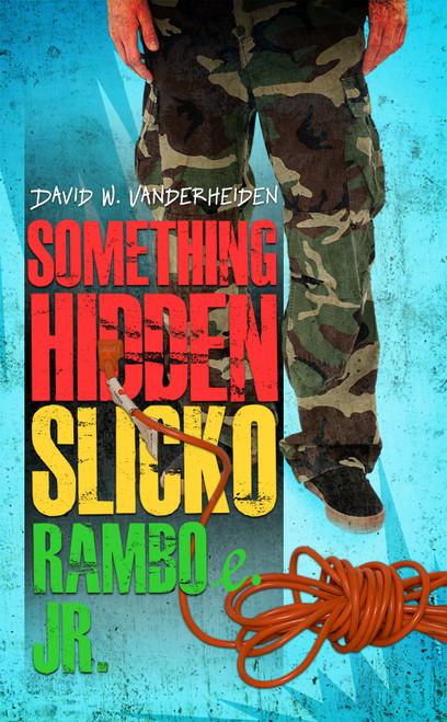 Something Hidden Slicko Ramboe Jr. - eBook