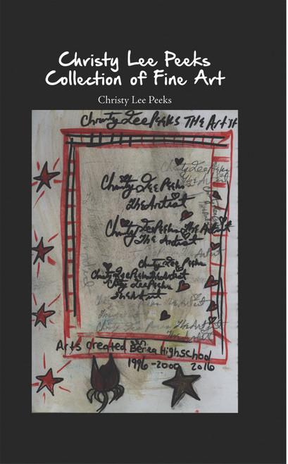 Christy Lee Peeks Collection of Fine Art - eBook