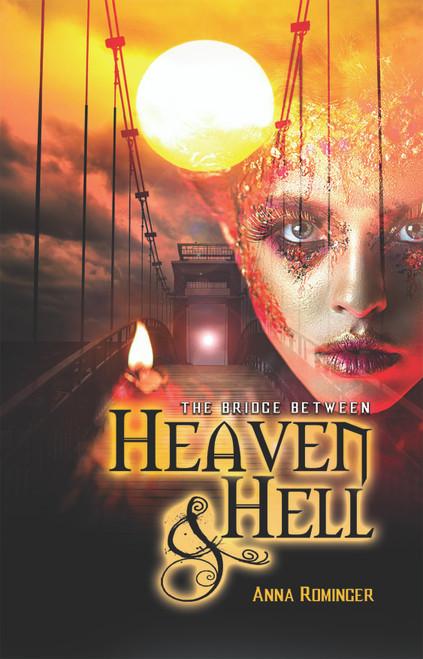 The Bridge Between Heaven and Hell - eBook