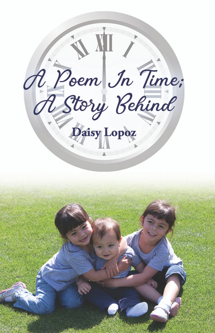 A Poem In Time; A Story Behind