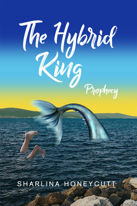 The Hybrid King: Prophecy