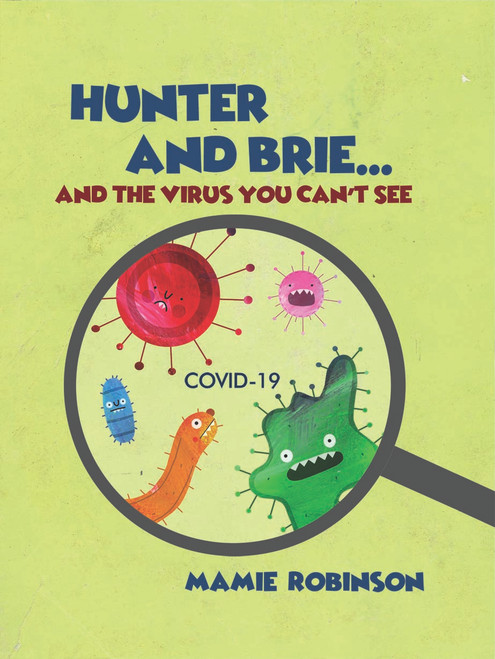 Hunter And Brie...And The Virus You Can't See