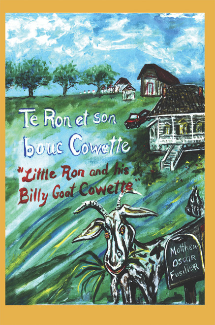 """Te Ron et son bouc Cowette: """"Little Ron and the Billy goat Cowette"""""""
