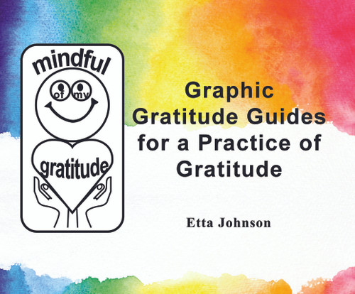 Graphic Gratitude Guides for a Practice of Gratitude