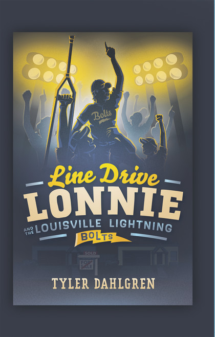 Line Drive Lonnie and the Louisville Lightning Bolts - eBook
