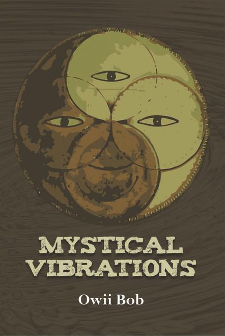 Mystical Vibrations