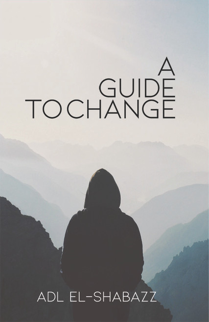 A Guide to Change