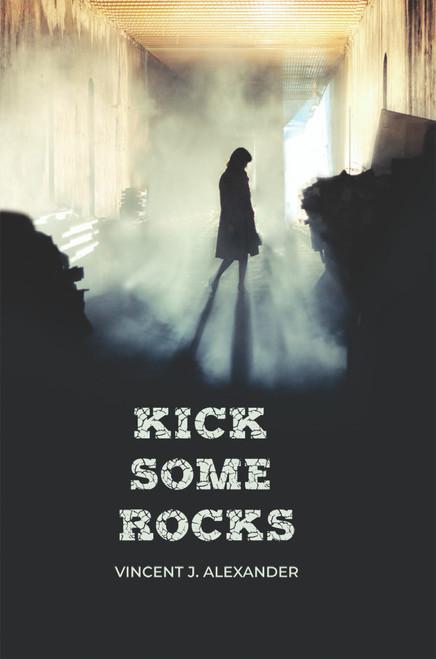 Kick Some Rocks