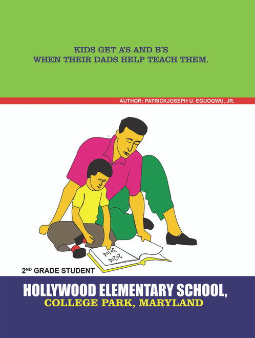 Kids Get A's and B's When Their Dads Help Teach Them - eBook