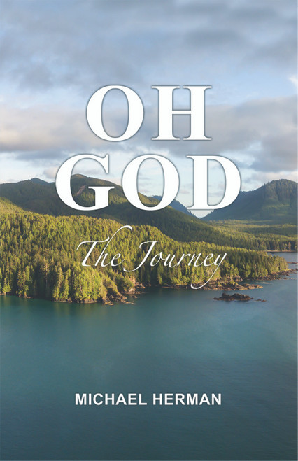 Oh God: The Journey - eBook