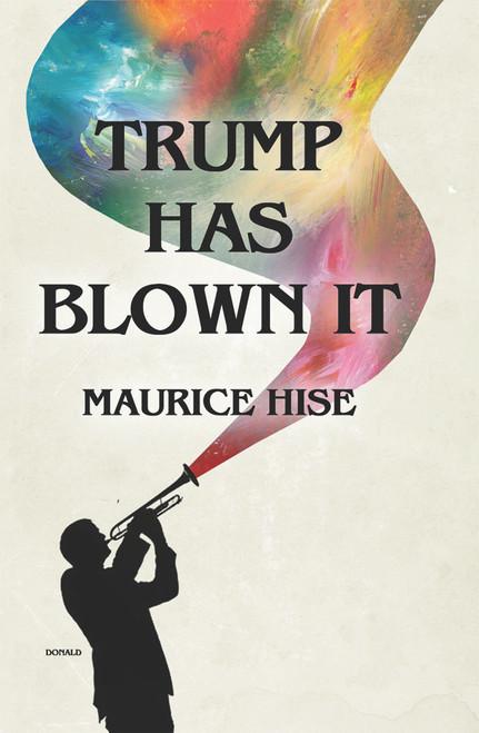 Trump Has Blown IT! - eBook