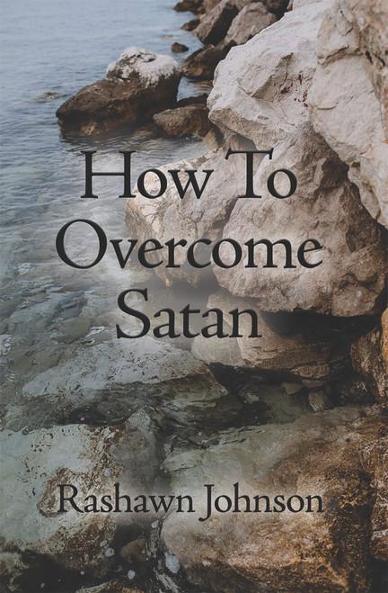 How To Overcome Satan - eBook