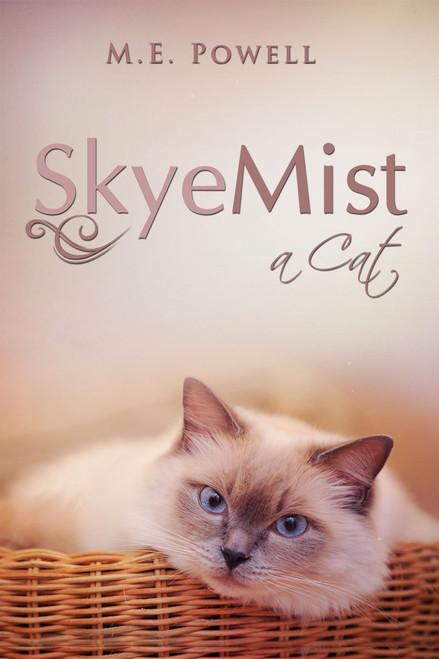 SkyeMist; a cat