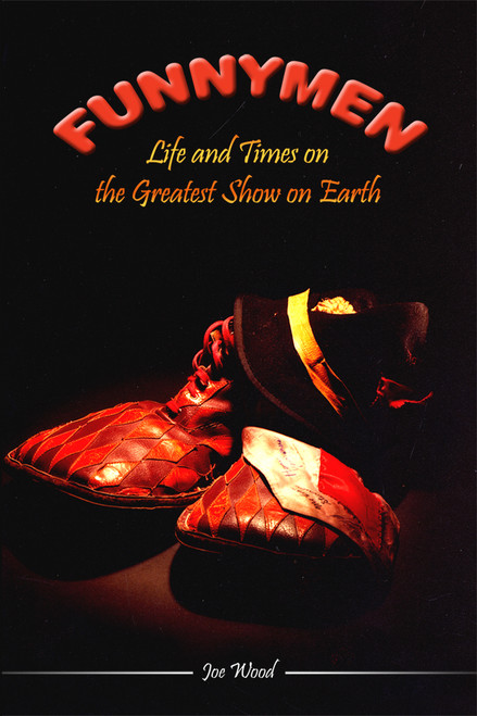 Funnymen: Life and Times on the Greatest Show on Earth