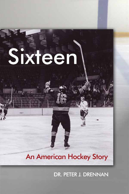Sixteen: An American Hockey Story