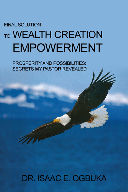 Final Solution to Wealth Creation Empowerment