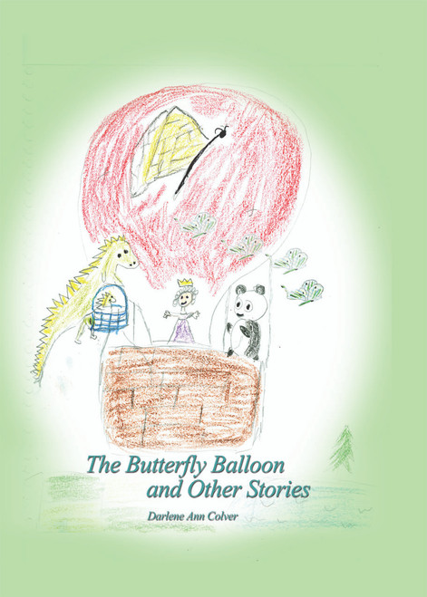 The Butterfly Balloon and Other Stories