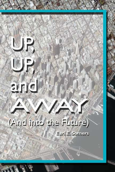 Up, Up, and Away (And Into the Future)